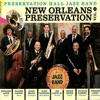 New Orleans Preservation, Vol. 1, Preservation Hall Jazz Band