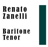 Renato Zanelli: Baritone / Tenor