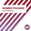 Duo Italiano & KMX - Mambo Italiano (Mafia Dance Mix) artwork