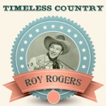 Roy Rogers - I'm Gonna Gallop, Gallop, Gallop To Gallup To New Mexico