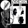 D.O.A. / Dagger Moon - Single, Dead Moon