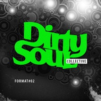 Dirty Soul Collective (Format 02)