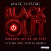 Blackout: Morgen ist es zu spät - Marc Elsberg