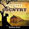 Icon Timeless Country: Restless Heart