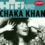 Chaka Khan - I'm Every Woman