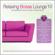 Relaxing Bossa Lounge 10 - Various Artists