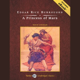 A Princess of Mars (Unabridged) - Edgar Rice Burroughs mp3 listen download