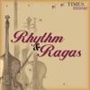 Rhythm Ragas