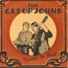 The Get Up Johns - Sinner, You Better Get Ready