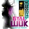 Gyal Wuk Single
