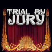 Trial By Jury - The D'Oyly Carte Opera Company - The D'Oyly Carte Opera Company
