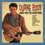 Duane Eddy - (Dance With the) Guitar Man