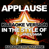 Applause (In the Style of Lady Gaga) [Karaoke Version]