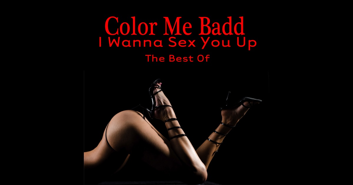 Color Me Badd - I Wanna Sex You Up -