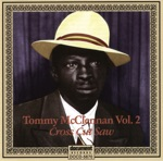 "Tommy McClennan Vol. 2 ""Cross Cut Saw"""