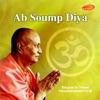Ab Soump Diya