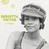 So Happy, Bergitta Victor
