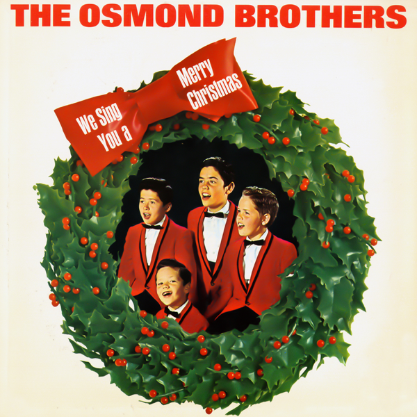 we sing you a merry christmas by the osmond brothers on apple music