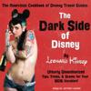 Leonard Kinsey - The Dark Side of Disney (Unabridged) artwork