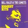 Biggest Hits, Bill Haley & His Comets