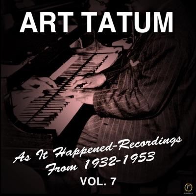 As It Happened: Recordings from 1932-1953, Vol. 7 - Art Tatum