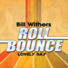 Lovely Day (Remastered) - Bill Withers