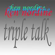 Triple Talk - Ken Nordine - Ken Nordine