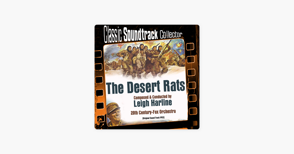 The Desert Rats (Original Soundtrack) [1953] by Leigh Harline & The 20th  Century Fox Orchestra