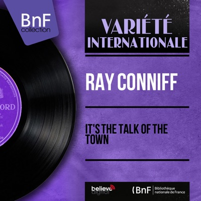 It's the Talk of the Town (Stereo Version) - Ray Conniff