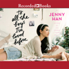 Jenny Han - To All the Boys I've Loved Before (Unabridged)  artwork