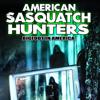 American Sasquatch Hunters: Bigfoot in America - J. Michael Long