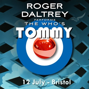 Roger Daltrey Performs The Who's Tommy (Live 12 July 2011 Bristol, UK) Mp3 Download