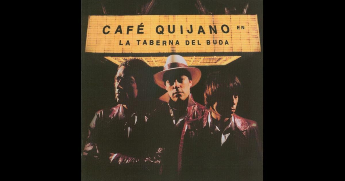 Cafe quijano desde brasil descargar itunes