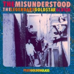 The Misunderstood - I Just Want to Make Love to You