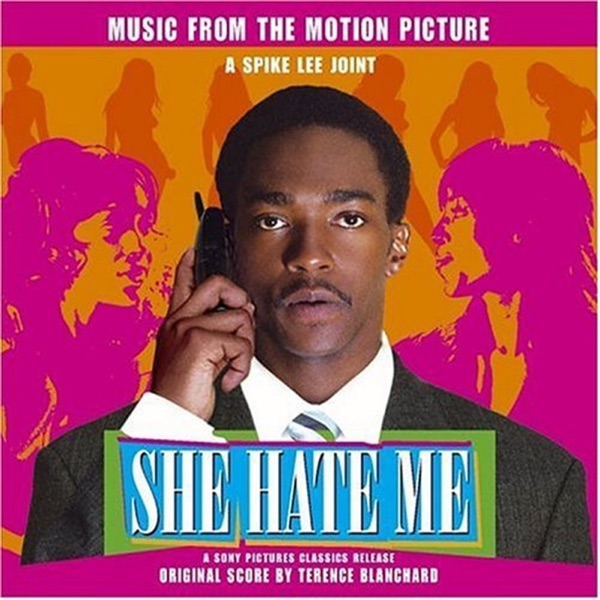 She Hate Me (Music from the Motion Picture)