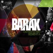Generación Sedienta-Barak