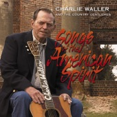 Charlie Waller & The Country Gentlemen - The Vision