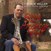 Charlie Waller & The Country Gentlemen - Joe