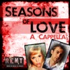 Peter Hollens - Seasons of Love A Cappella feat Evynne Hollens  Single Album