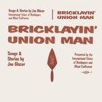 Joe Glazer - I'm Union And Damn Proud Of It