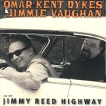 Jimmie Vaughan & Omar Kent Dykes - I'll Change My Style