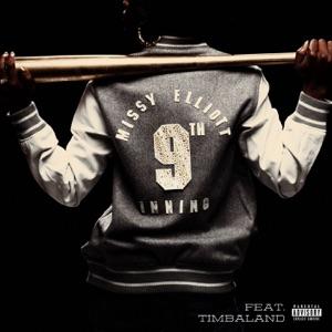 Missy Elliott - 9th Inning (with Timbaland)