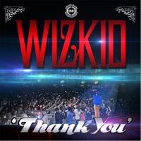 Wizkid - Thank You - Single