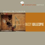Dizzy Gillespie and His Orchestra - Algo Bueno (Woody 'N' You)
