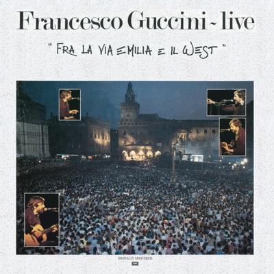 Fra la via emilia e il west (Live) - Francesco Guccini