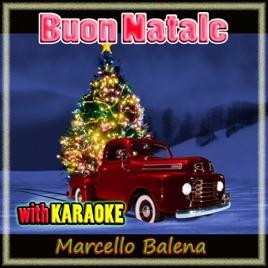Buon Natale Karaoke.Buon Natale With Karaoke Di Marcello Balena