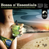 Bossa N' Essentials: Special Selection - Various Artists