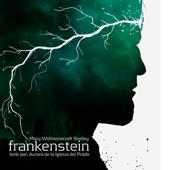 Frankenstein O Il Moderno Prometeo (Unabridged)