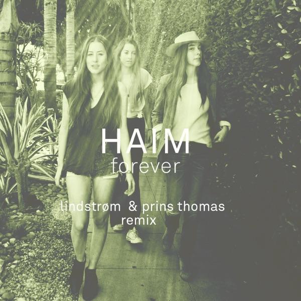 Forever (Lindstrøm & Prins Thomas Remix) - Single