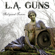 You Better Not Love Me - L.A. Guns